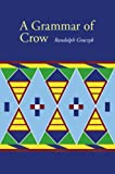 A Grammar of Crow, Graczyk, Randolph, 0803221967
