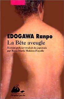 La bête aveugle : roman policier, Edogawa, Ranpo