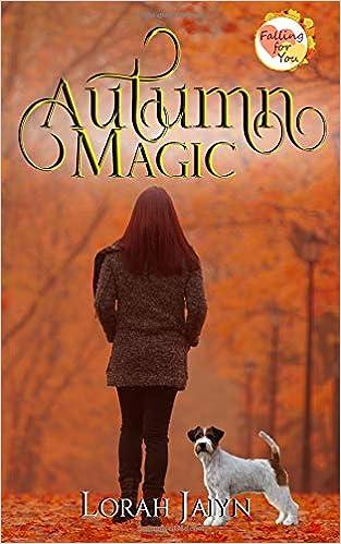Amazon.com: Autumn Magic: A Falling for You Serial Novella ...