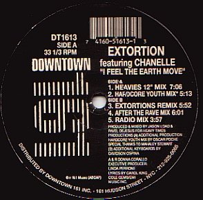 Extortion Ft Chanelle / I Feel The Earth Move