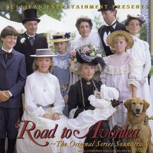 Road to Avonlea: The Original Series Soundtrack -