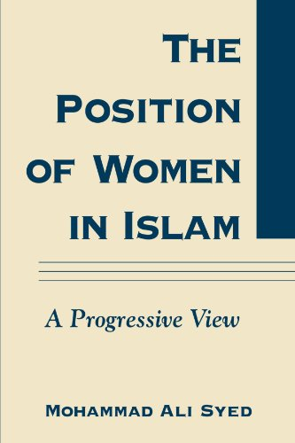 The Position of Women in Islam: A Progressive View