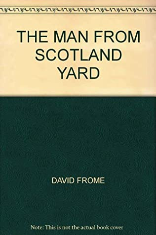 book cover of The Man From Scotland Yard
