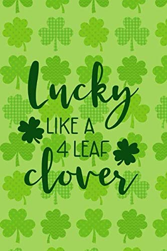 Lucky Like 4 Leaf Clover: Blank Lined Notebook Journal Diary Composition Notepad 120 Pages 6x9 Paperback ( Aunt Gift ) Horseshoes And Clovers