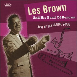 Les Brown & His Band of Renown - Best of The Capitol Years