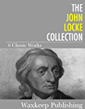 The John Locke Collection: 6 Classic Works