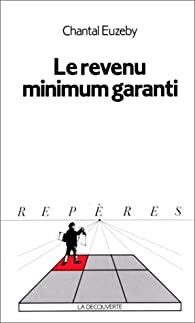 Le revenu minimum garanti par Chantal Euzéby