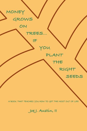 Money Grows On Trees... If You Plant The Right Seeds