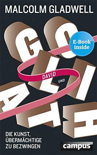David und Goliath: Die Kunst, Übermächtige zu bezwingen, plus E-Book inside (ePub, mobi oder pdf)