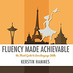 Fluency Made Achievable