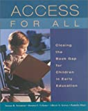 Access for All, Susan B. Neuman and Donna C. Celano, 0872071715