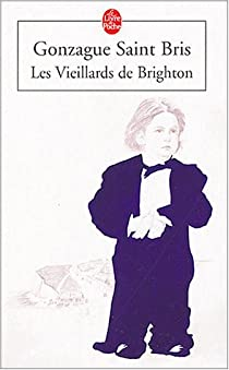 Les vieillards de Brighton par Saint Bris
