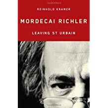 Mordecai Richler: Leaving St Urbain
