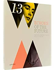 Echoes of the Future: Rational Graphic Design and Ilustration: Rational Graphic Design & Illustration
