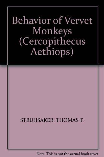 Behavior of Vervet Monkeys (Cercopithecus Aethiops)