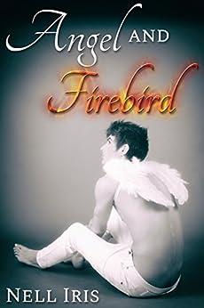 Angel and Firebird by [Iris, Nell]