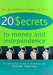 20 Secrets to Money and Independence: A Guide to Independence, Economic Empowerment, and Self-Awareness