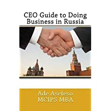 [ CEO GUIDE TO DOING BUSINESS IN RUSSIA Paperback ] Asefeso Mc Mba, Ade ( AUTHOR ) Jun - 05 - 2014 [ Paperback ]