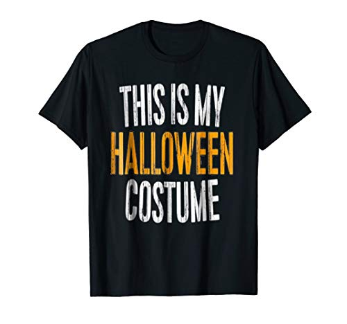 OFFICIAL This Is My Halloween Costume T-Shirt Kids Men Women