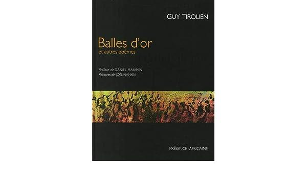 Balles Dor Et Autres Poèmes Amazones Joël Nankin Guy