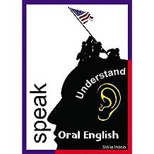 Oral English: Speak and Understand