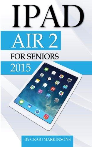 Price comparison product image IPad Air 2: For Seniors 2015