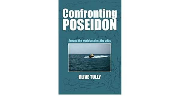 Confronting Poseidon: Around the World Against the Odds