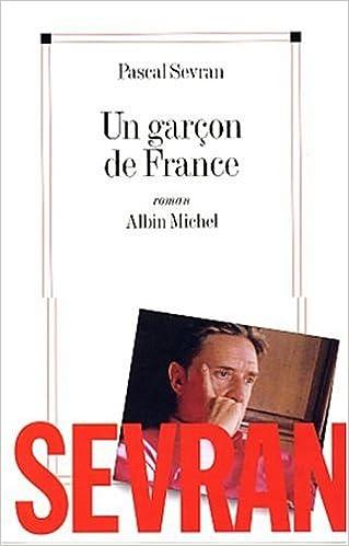 Un garçon de France – Sevran Pascal