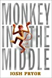 Monkey in the Middle, Josh Pryor, 0786711736