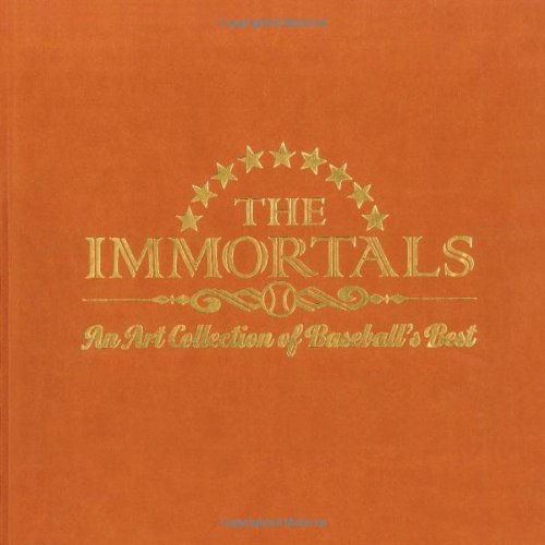 The Immortals, An Art Collection of Baseball's Best
