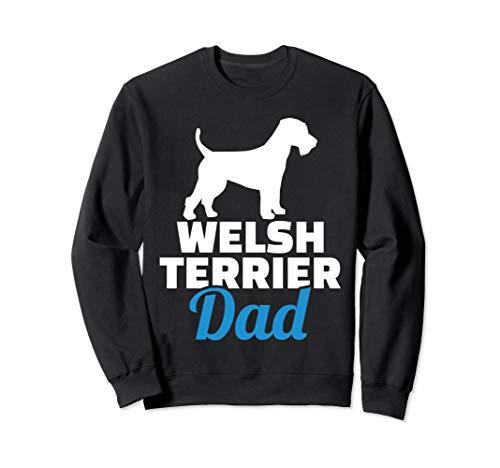 Welsh Terrier dad Sweatshirt