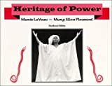 img - for Heritage of Power (Marie LaVeau/Mary Ellen Pleasant) book / textbook / text book