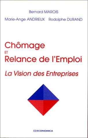 Chômage et relance de l'emploi: La vision des entreprises (French Edition)