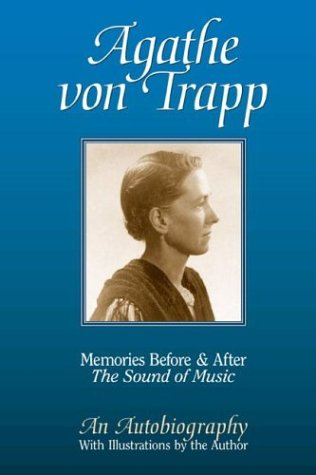 Read Online Agathe Von Trapp: Memories Before and After the Sound of Music ebook