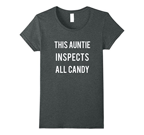 Womens Auntie Inspects Halloween Candy T-shirt Quick Costume Adults Small Dark Heather