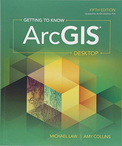 [B.e.s.t] Getting to Know ArcGIS: For 10.3/10.3.1 Z.I.P