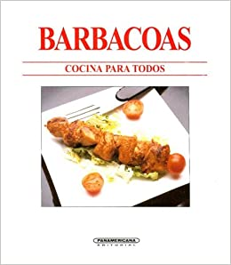 Barbacoas (Cocina Para Todos) (Spanish Edition): Itos Vazquez: 9789583010613: Amazon.com: Books