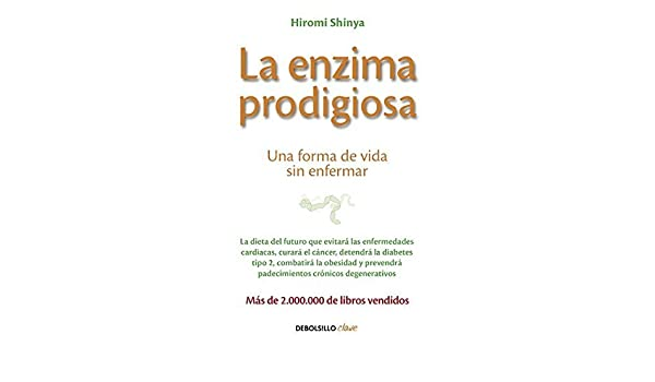 La enzima prodigiosa/The Enzyme Factor: How to Live Long and ...