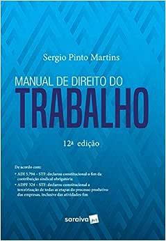 Manual de direito do trabalho - 12ª edição de 2019