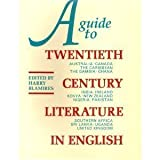 A Guide to Twentieth-Century Literature in English, Harry Blamires, 0416364500