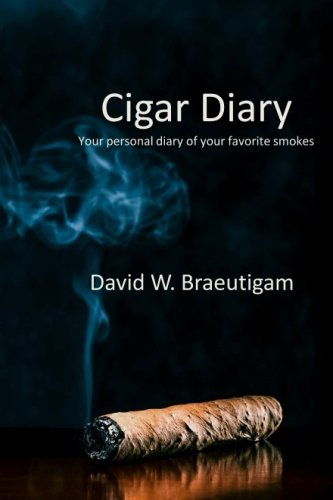 Cigar Diary: Your personal diary of your favorite ()