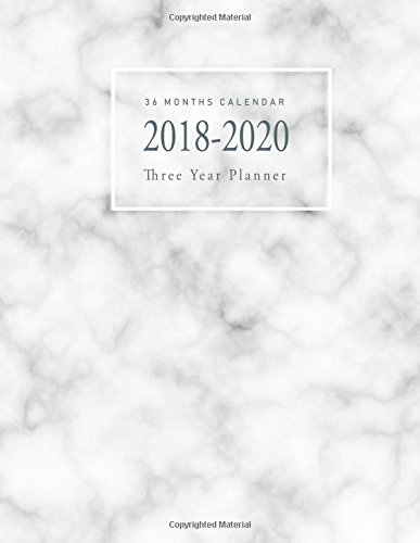 2018-2020 Three Year Planner: Gray Marble Texture 36 Months Calendar Personal Management Record Journal Writing Yearly Goals Monthly Task Checklist ... Year Monthly Calendar Planner) (Volume 5) pdf epub