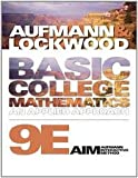 Basic College Mathematics: An Applied Approach 9th (nineth) edition