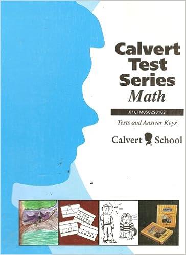 Calvert School: Math, Tests and Answer Keys (Calvert Test Series ...