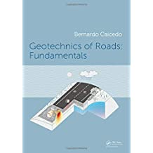 Geotechnics of Roads: Fundamentals