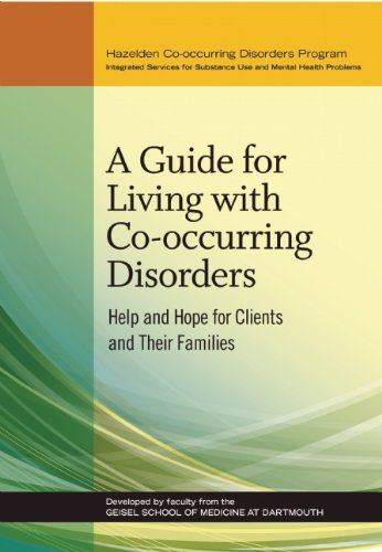 A Guide for Living with Co-occurring Disorders: Help and Hope for Clients and Their Families (Family Hope Program Guide)