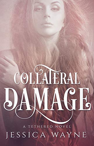 Collateral Damage by [Wayne, Jessica]