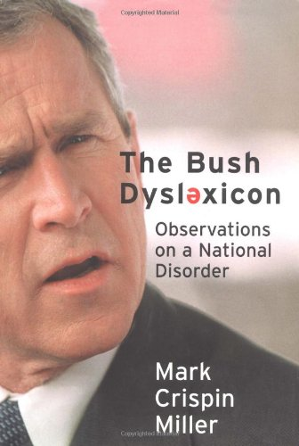 [BEST] The Bush Dyslexicon: Observations on a National Disorder P.P.T