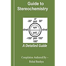 Guide to Stereochemistry: A Detailed Guide
