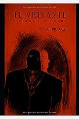 El visitante y otros relatos (Spanish Edition) Paperback